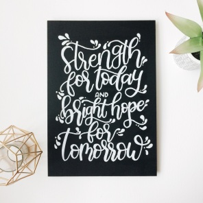 Strength For Today, 25 x 36cm Chalkboard Wall Hanging £17 (Cheerfully Given)